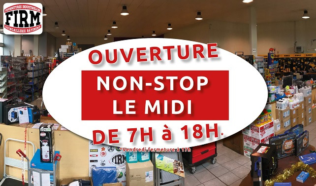 FIRM ouverture non-stop